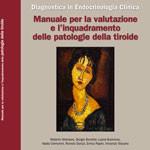 01_MANUALE PER LA VALUTAZIONE E L'INQUADRAMENTO DELLE PATOLOGIE TIROIDEE (2011)